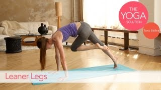 Moves for Leaner Legs | The Yoga Solution With Tara Stiles