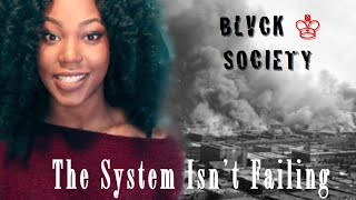 Blvck Society: The System Isn