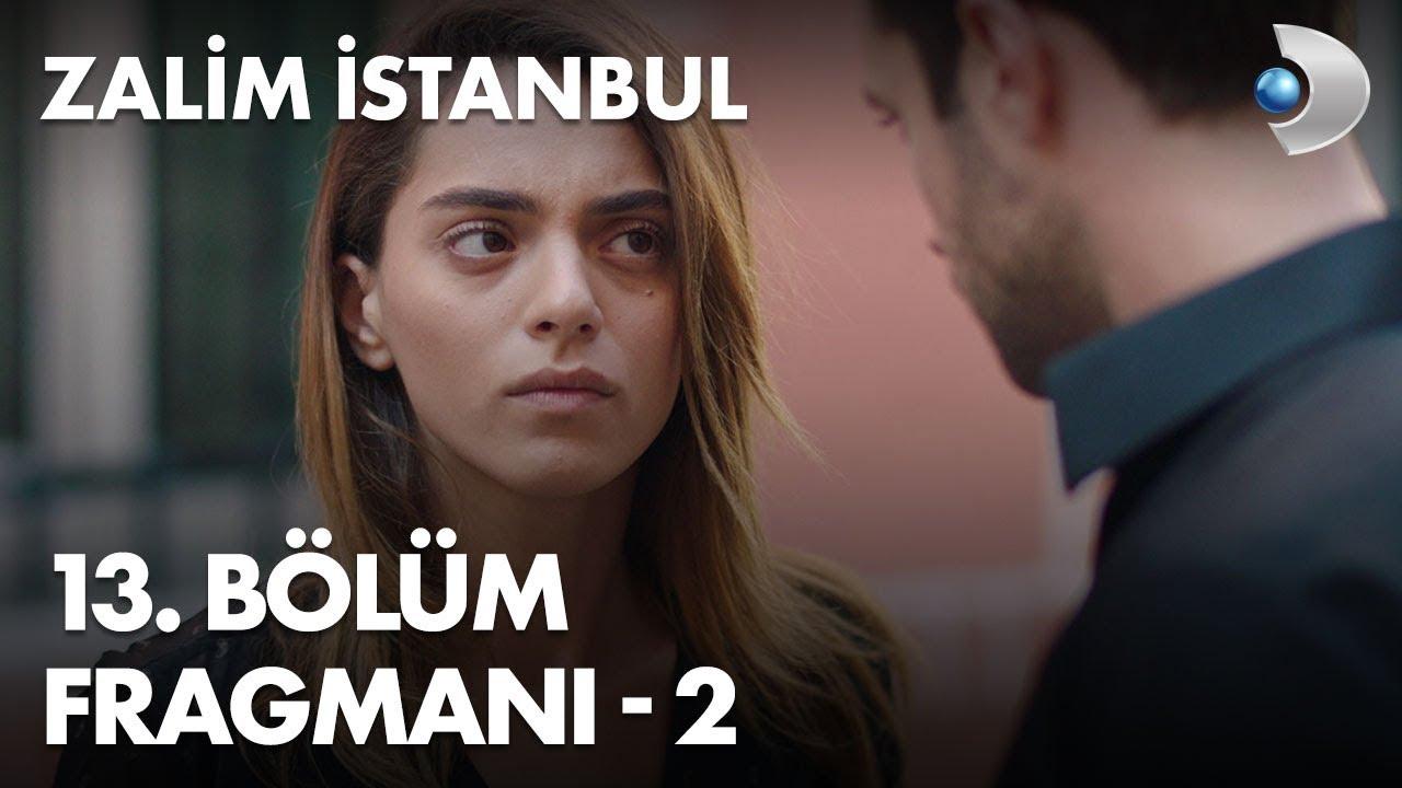 Zalim İstanbul 13. Bölüm Fragmanı