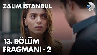 Zalim İstanbul 13. Bölüm Fragmanı - 2