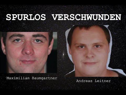 Spurlos Verschwunden: Maximilian Baumgartner Und Andreas Leitner