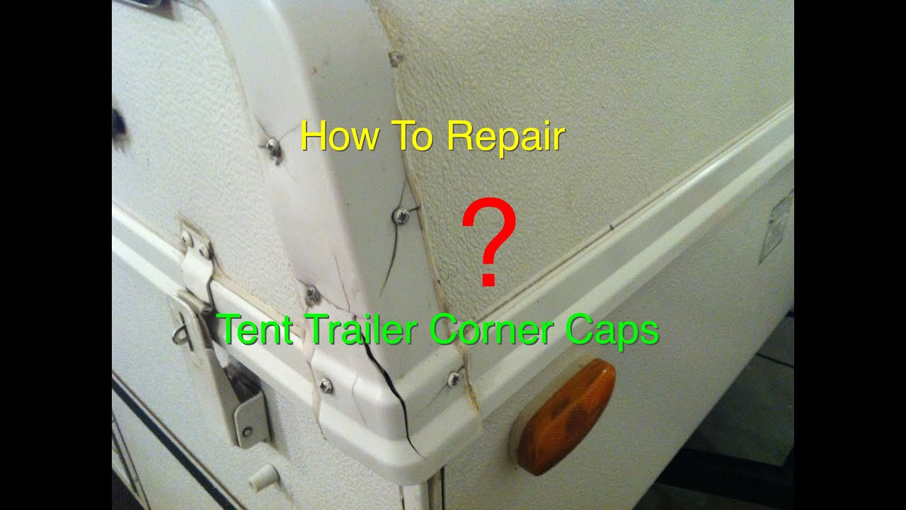 how to repair popup tent trailer roof caps rock wood flagstaff