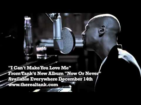 Tank - I Can't Make You Love Me (Teaser)