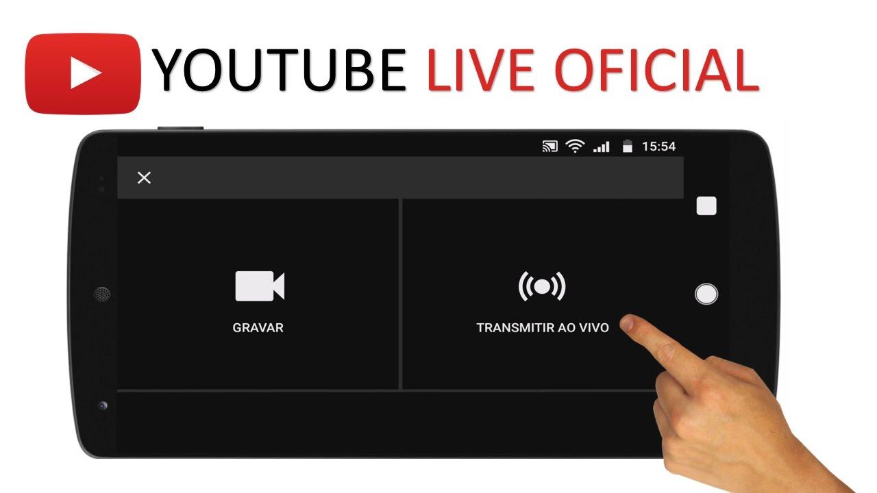 d7b2689d51a6b Fazer transmissão ao vivo no Youtube pelo APLICATIVO OFICIAL - YouTube