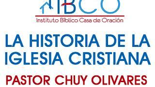 Chuy Olivares - Penetración de las herejías en la iglesia