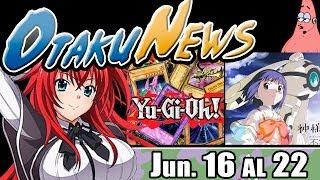 OtakuNews | HighSchool DxD, Yu-Gi-Oh, Kamisama Dolls y mas!