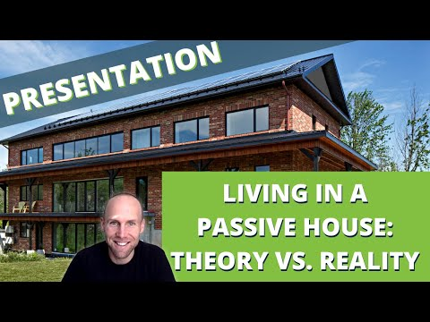 Living In A Passive House: Theory Vs. Reality