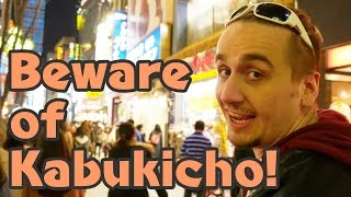 Most Shady Place in Japan: Kabukicho