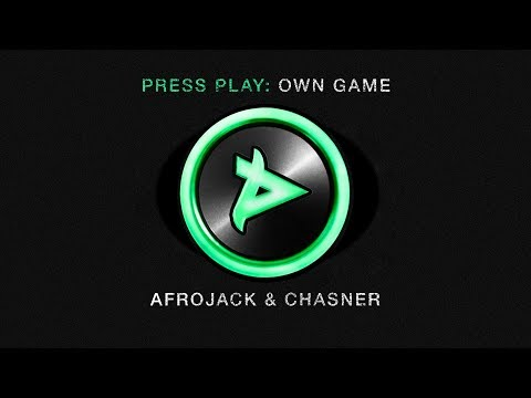 Afrojack & Chasner  Own Game