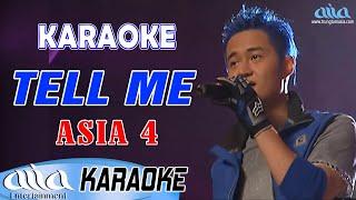 Tell Me Karaoke | Asia 4 - Asia Karaoke Hải Ngoại Beat Chuẩn
