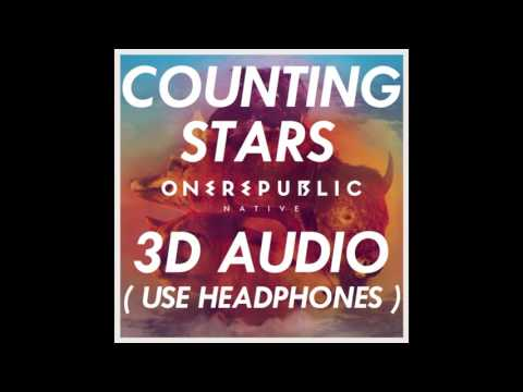 3D AUDIO OneRepublic  Counting Stars USE HEADPHONES!!! Download Audio!