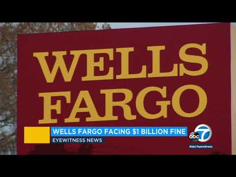 Wells Fargo To Pay $1B For Mortgage, Auto Lending Abuses I ABC7