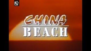 """""""China Beach"""" TV Intro"""