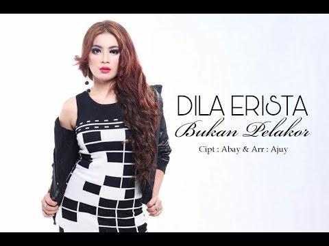 DILA ERISTA - BUKAN PELAKOR (music video)