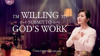 "2019 Christian Music Video ""I'm Willing to Submit to God's Work"" 