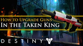 Destiny - How to upgrade weapons and armor in the Taken King (Infusion tutorial)