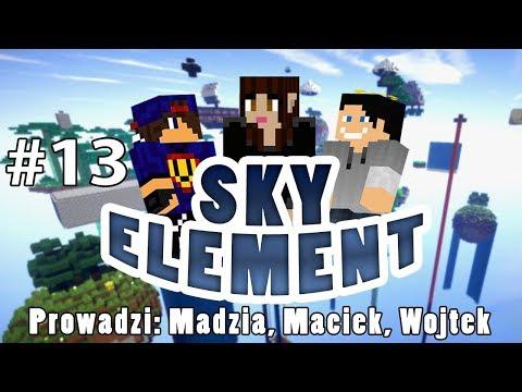 Sky Element #13 - Tyle mostów /w Gamerspace, Undecided