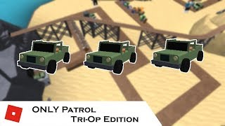 How far can You go with ONLY Patrol: Tri-Op Survival Edition | Tower Battles [ROBLOX]