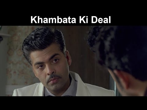 Fox Star Quickies - Bombay Velvet - Khambata Ki Deal