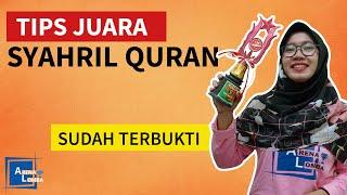 12 Cara Juara Syarhil Qur'an yang Benar