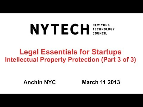 Legal Essentials for Startups 3 - Intellectual Property Protection