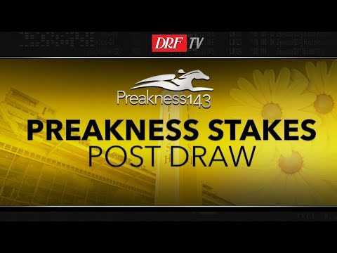 Preakness Stakes 2018 - Post Position Draw Analysis