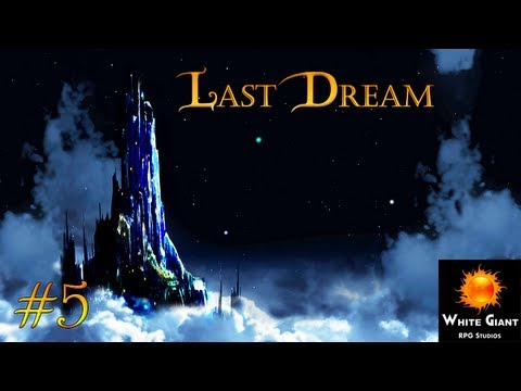 Let's Play: Last Dream 5