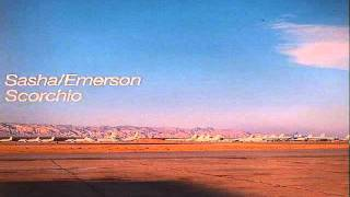 Sasha & Darren Emerson - Scorchio (Full Length Version)