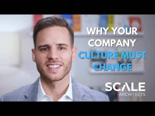Why your company culture must change