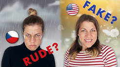 CZECH PEOPLE ARE RUDE? AMERICANS ARE FAKE? (One American's opinion)