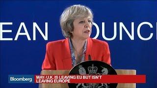 May: U.K. Will Continue to Back EU Trade Negotiations