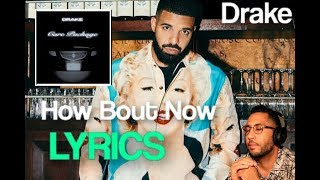 Drake#39s How Bout Now Lyrics from the Care Package album