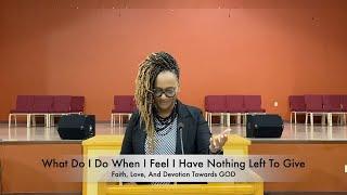 Faith, Love, And Devotion Towards GOD