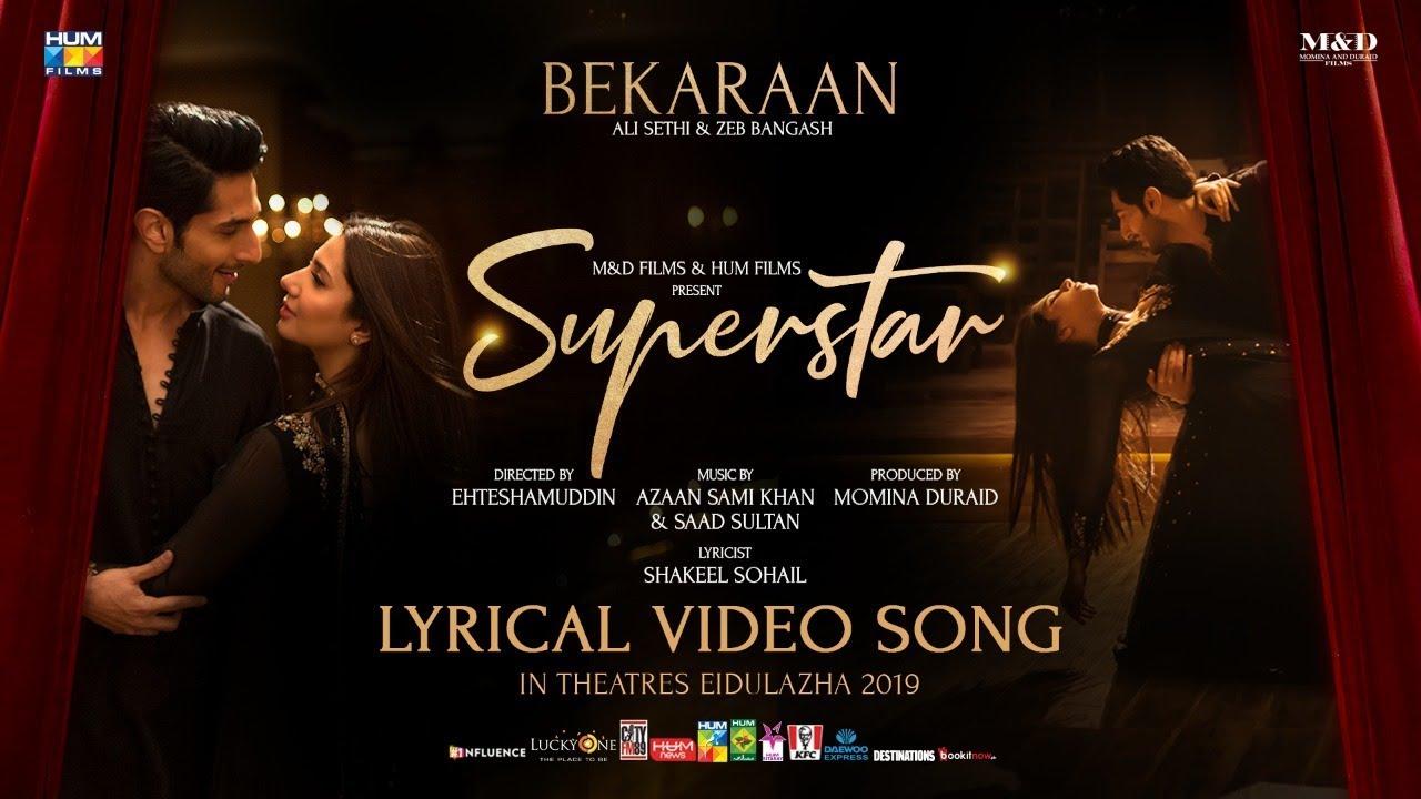 Bekaraan Song | Lyrical Video | Superstar | Mahira Khan | Bilal Ashraf |  Ali Sethi & Zeb Bangash