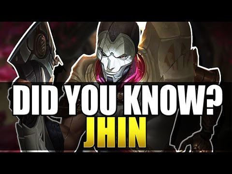 Jhin - Did You Know? - Ep #96 - League Of Legends
