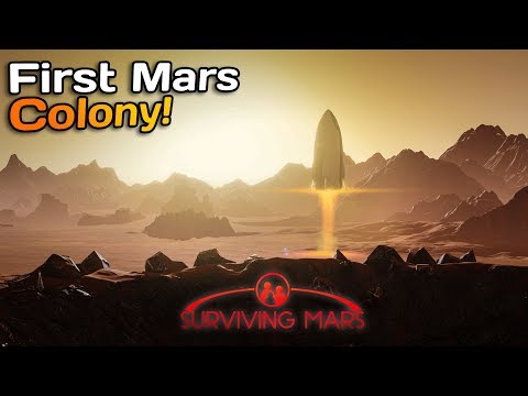 First human colony on Mars! | Surviving Mars #1