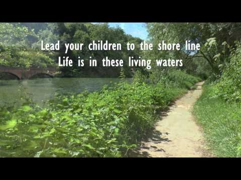 Living Waters   Keith & Kristyn Getty   Lyrics