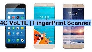 Best 4G VoLTE SmartPhones Under 10000!Fingerprint Scanner