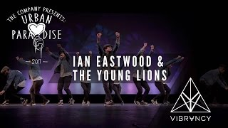ian eastwood the young lions urban paradise 2017 vibrvncy front row 4k urbanparadise2017