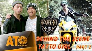 Hậu Trường - TATTOO GIRL - NHÓM HKT (PART 2)