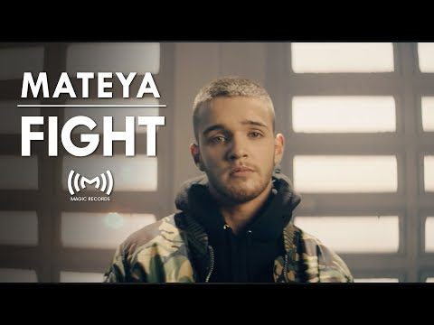 Mateya - Fight (OFFICIAL VIDEO)