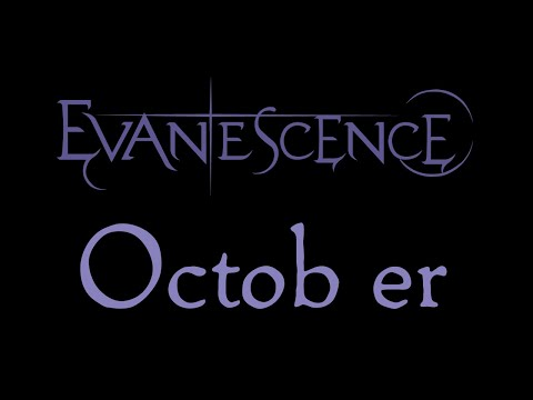 Evanescence-October Lyrics (Evanescence EP Outtake)