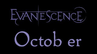 Watch Evanescence October video