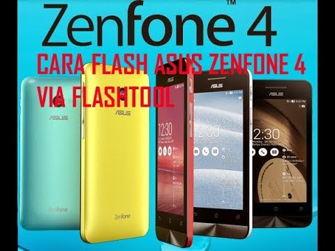 cara-flash-asus-zenfone-4-via-asus-flashtool