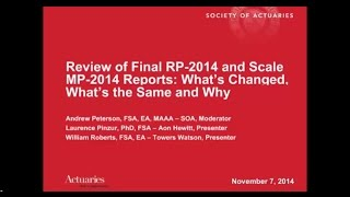 Review Of Final Rp-2014 And Scale Mp-2014 Reports: What's Changed, What's The Same, And Why