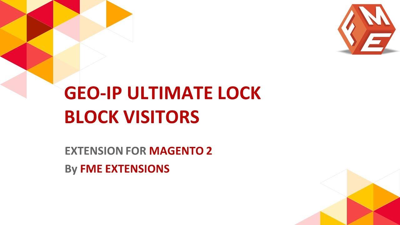 Magento 2 GEOIP Ultimate Lock   Block IP Address Extension