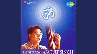 Om Meditation With Jagjit Singh 1
