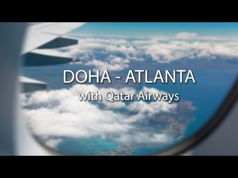 Atlanta Travel Diary | Qatar Airways' Inaugural Flight