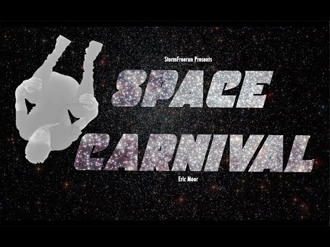 SPACE CARNIVAL - StormFreerun