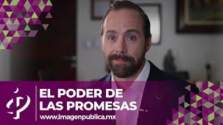 El poder de las promesas - Alvaro Gordoa - Colegio de Imagen Pública